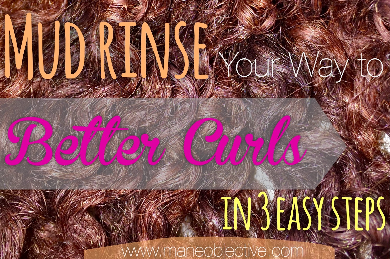 Mud Rinse Your Way To Better Curls In  Easy Steps