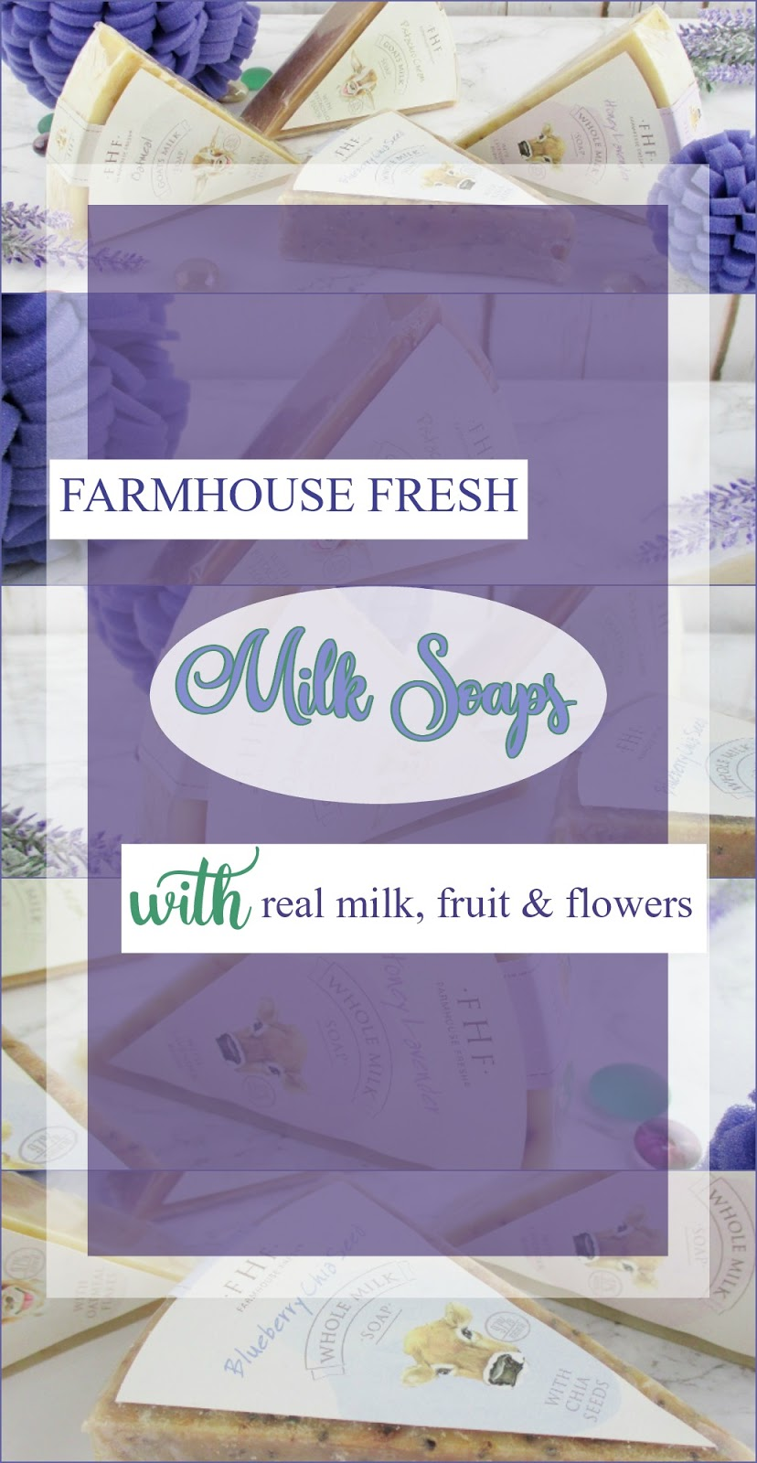 Farmhouse Fresh Milk Soaps are an Indulgent Holiday Treat Review