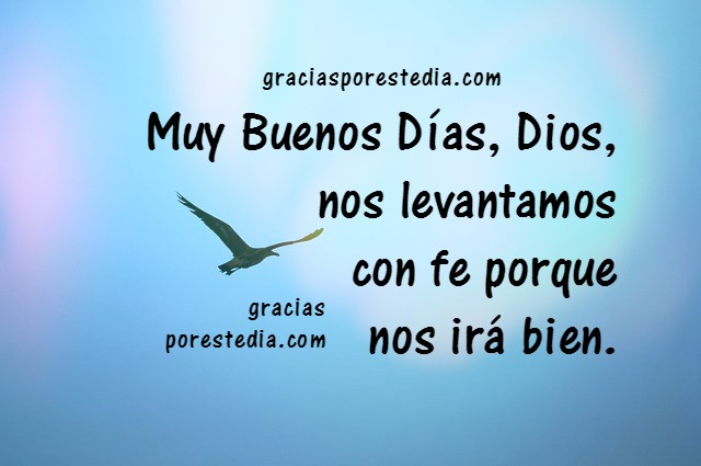 Imágenes para dar buenos días, gracias a Dios, frases cristianas de buen día con oración por Mery Bracho.