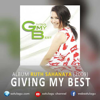 Download Ruth Sahanaya Album Giving My Best