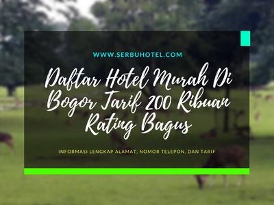 13 Hotel Murah Di Bogor Tarif 200 Ribuan Rating Bagus