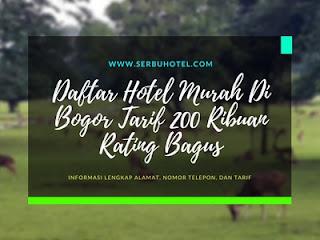 Daftar Hotel Murah Di Bogor Tarif 200 Ribuan Rating Bagus