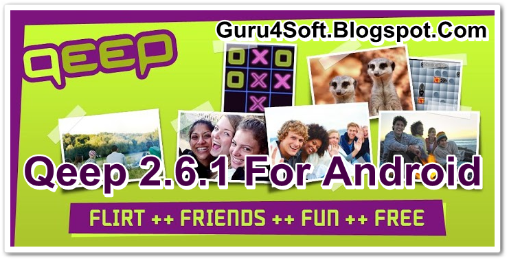 Download Qeep 2 6 1 For Android (APK)   GURU4SOFT- Download