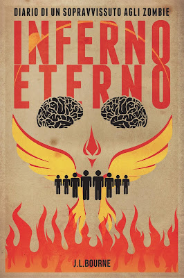Inferno Eterno – Diario Di Un Sopravvissuto agli Zombie di J.L. Bourne e Grey Fox