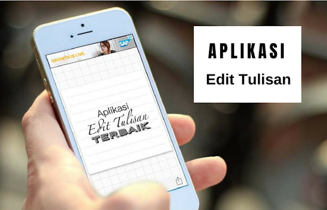 5 Aplikasi Edit Tulisan Gratis dari HP, Keren dan Mudah Digunakan
