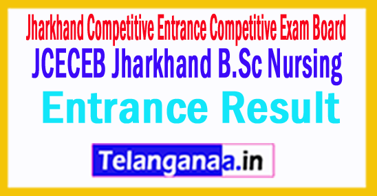 JCECEB Jharkhand B.Sc Nursing Entrance Result 2018