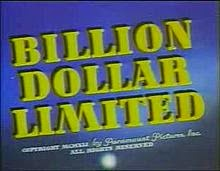 Billion Dollar Limited