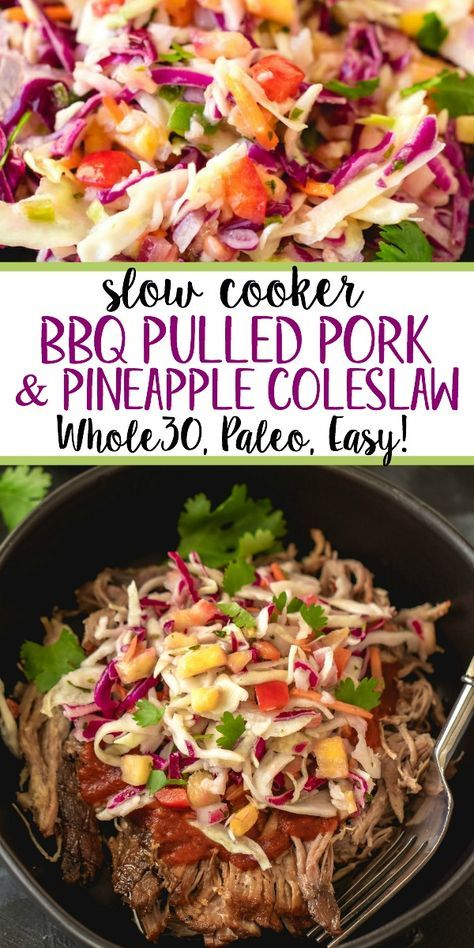Best Slow Cooker Pulled Pork with Pineapple Coleslaw