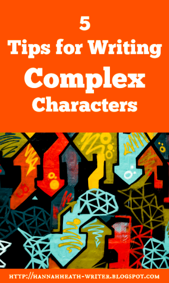 5 Tips for Writing Complex Characters