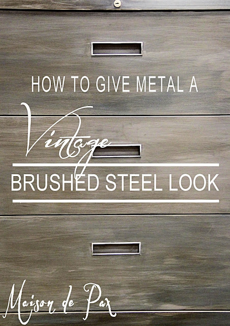 How to give metal a vintage brushed steel look- Maison de Pax