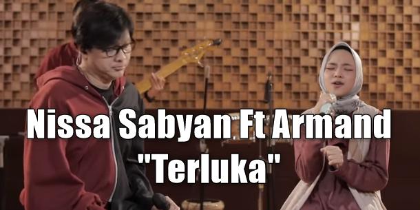 Download Lagu Nissa Sabyan Terluka Mp3 Feat Armand Maulana,Nissa Sabyan, Lagu Pop, Gigi Band,
