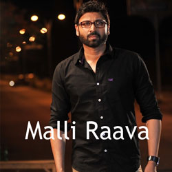 Malli Raava songs free download, Malli Raava 2017 Movie Songs, Malli Raava Mp3 Songs, Sumanth,  Akanksha Singh , Shakthi Kanth . Malli Raava Songs, Malli Raava Telugu Songs Malli Raava Songs