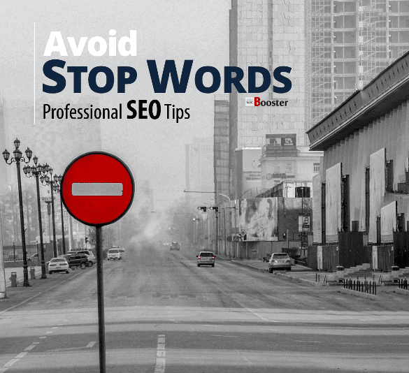 Google Stop Words To Avoid - PRO SEO TIPS