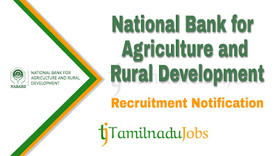 NABARD Recruitment notification 2019, NABARD Recruitment 2019, govt jobs for graduate in tamilnadu