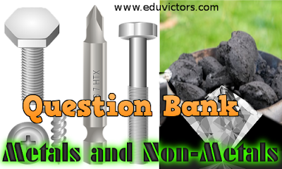 CBSE Class 8 - Science - Metals and Non-Metals (Question Bank) (#cbsenotes)