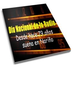 Día Nacional de la Radio - Desde hace 79 años suena en Nariño