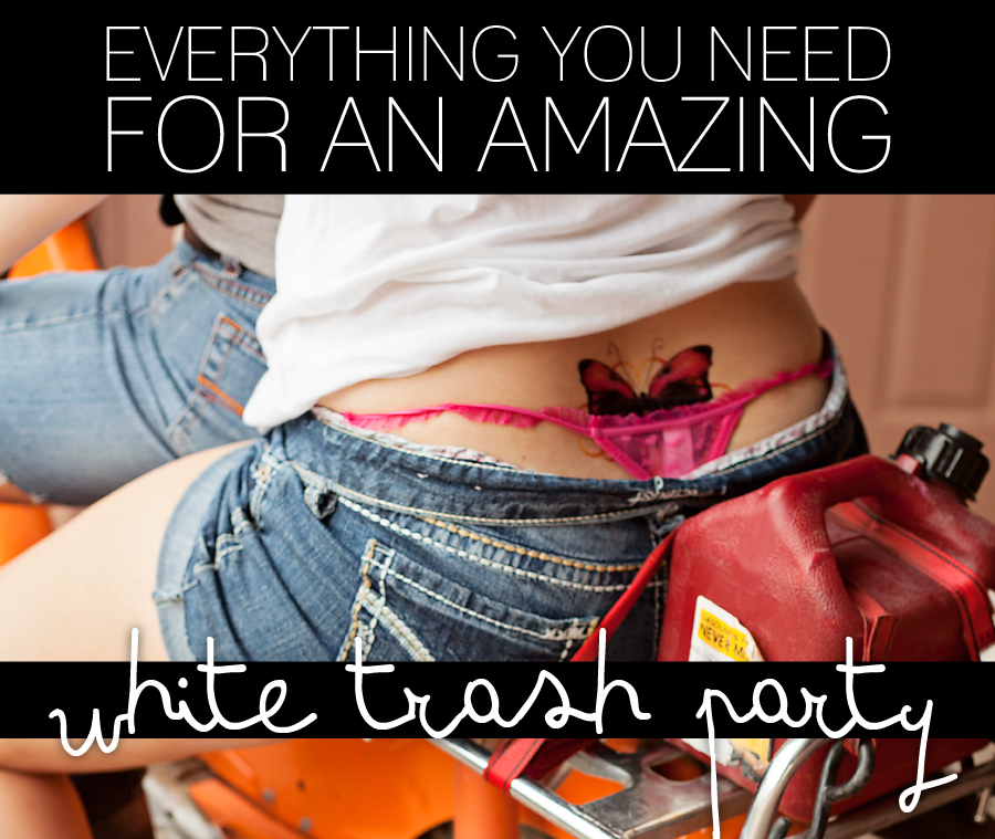 white trash bash, white trash costume ideas, white trash party ideas