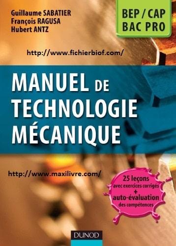 Manuel de technologie mécanique BEP, CAP, Bac Pro