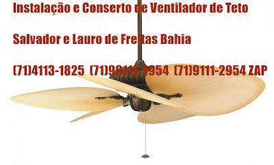 Ventilador de teto girando devagar fazemos o conserto em Salvador-BA-71-4113-1825