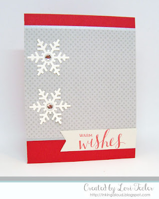 Warm Wishes card-designed by Lori Tecler/Inking Aloud-stamps and dies from My Favorite Things