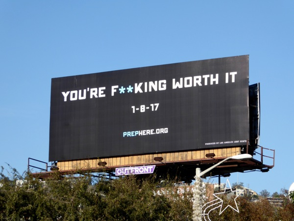 Youre fucking worth it Prep billboard