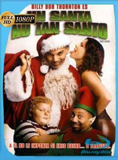 Un Santa no tan Santo (2003) HD [1080p] Latino [GoogleDrive] DizonHD