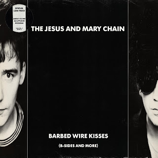 The Jesus and Mary Chain, Barbed Wire Kisses