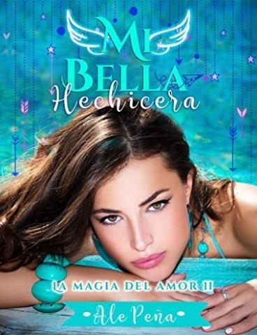 Mi bella hechicera - Ale Peña