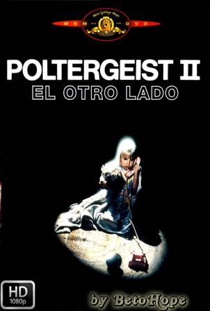 Poltergeist 2: El Otro Lado [1986] [Latino-Ingles] HD 1080P  [Google Drive] GloboTV