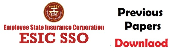 ESIC SSO Previous Question Papers