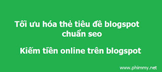 kiem tien online, kiếm tiền online, seo blogspot