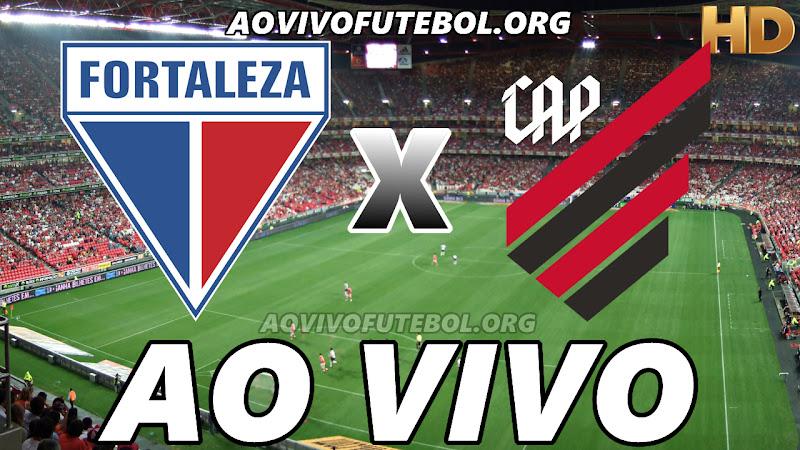 Fortaleza x Atlético Paranaense Ao Vivo HDTV
