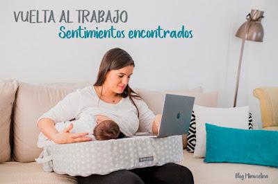 vuelta al trabajo tras ser mamá blog mimuselina