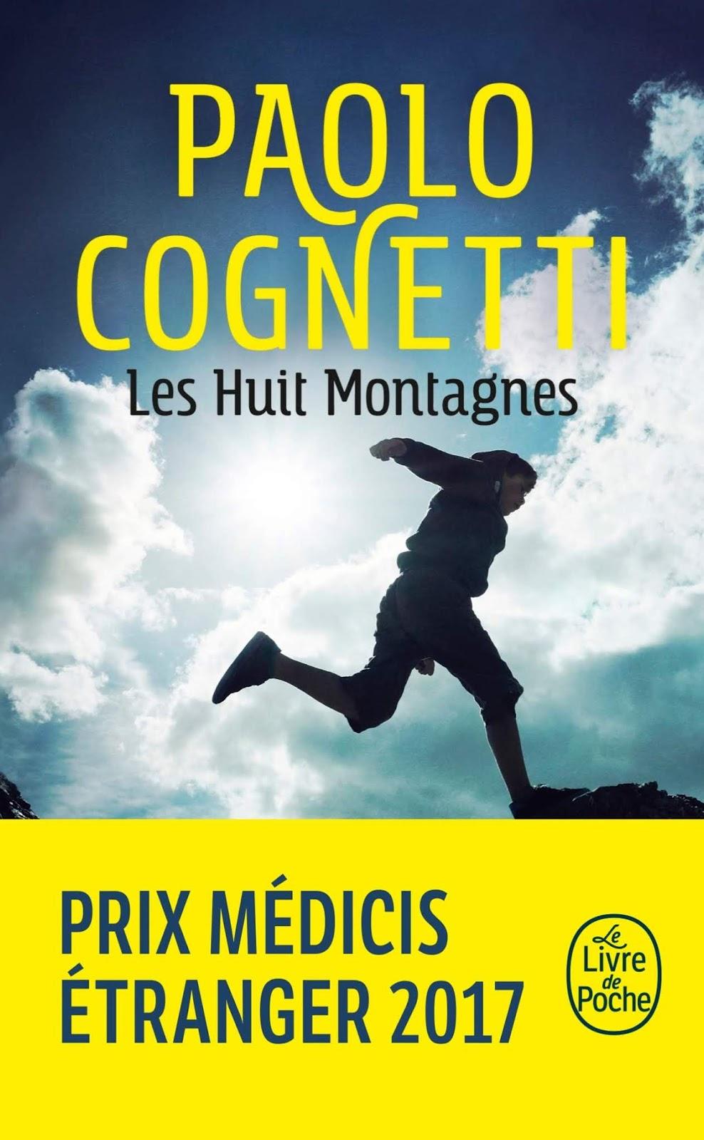 Les huit Montagnes - Paolo Cognetti