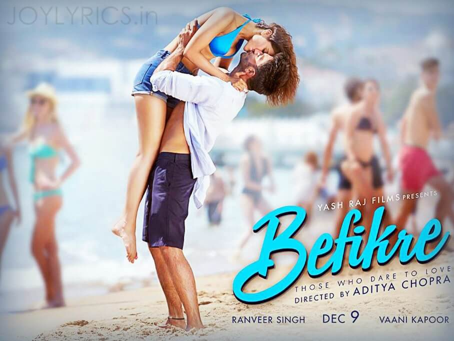 Lyric song title by lyrics : UDE DIL BEFIKRE LYRICS - Befikre Movie Title Song | JoyLyrics.in