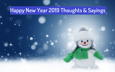 Happy New Year 2019 Thoughts & Sayings