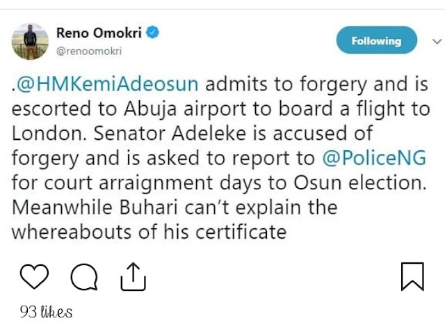 Kemi Adeosun Was escorted To The Airport , But Moves To Arrest Sen. Adeleke Over The Same Forgery Allegations Reno Omokri Reacts