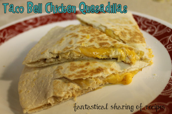 Taco Bell Chicken Quesadilla (Copycat) // No need to leave the house when you have a perfect copycat recipe on hand! #copycat #chicken #tacobell #recipe