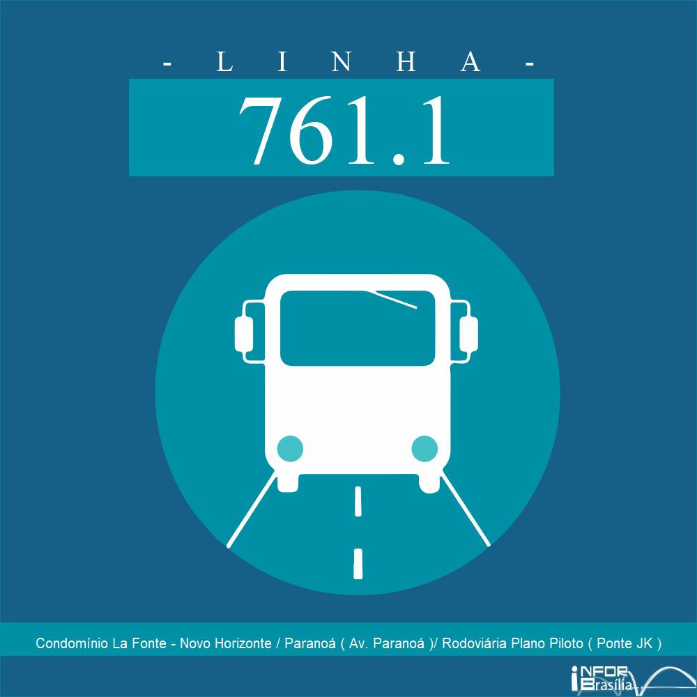 Horário e Itinerário 761.1 - Condomínio La Fonte - Novo Horizonte / Paranoá ( Av. Paranoá )/ Rodoviária Plano Piloto ( Ponte JK )