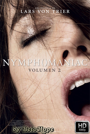 Nymphomaniac Volumen 2 [2013] [Latino-Ingles] HD 1080P [Google Drive] GloboTV
