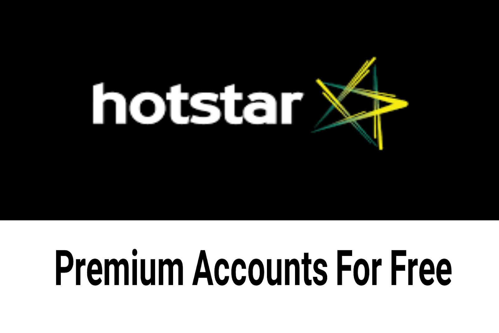 100% Working Hotstar Premium Accounts For Free -2019