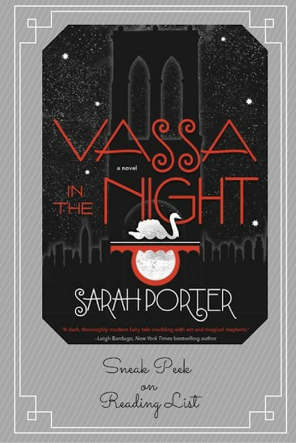 Vassa in the Night by Sarah Porter a Sneak Peek on Reading List