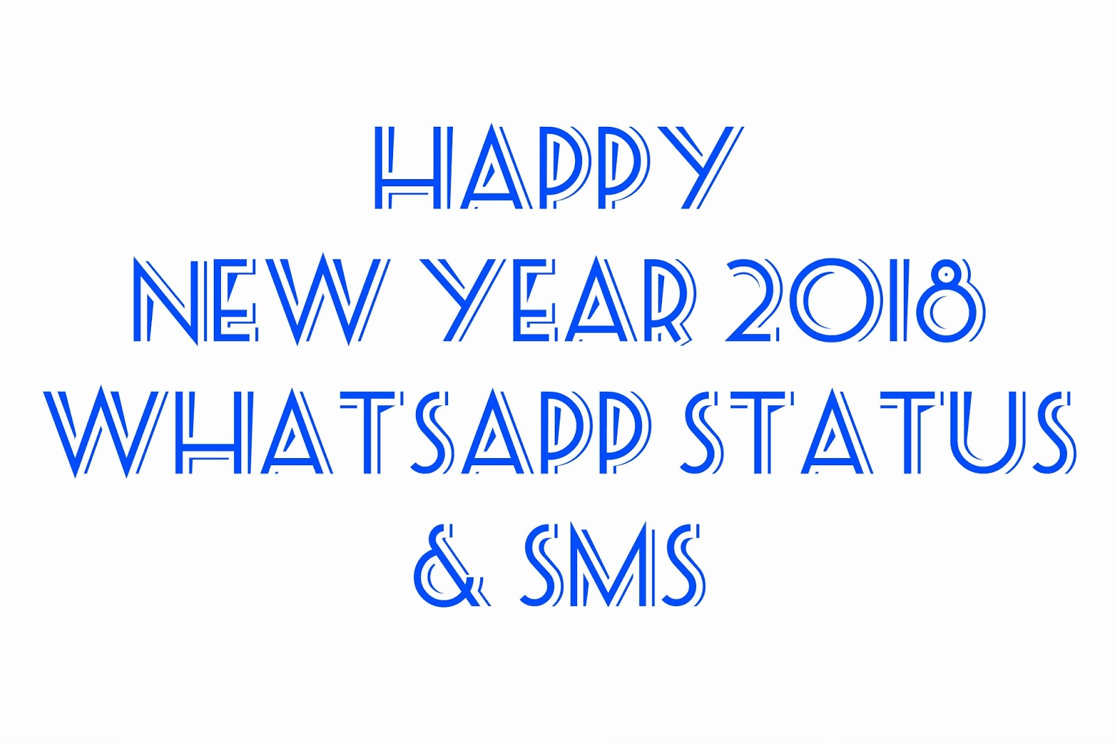 Happy new year 2018 whatsapp status sms happy new year 2k18 important citations short messages with the photos of blooms and natures abundance the latest and showy gifs or straightforward new year greetings kristyandbryce Choice Image
