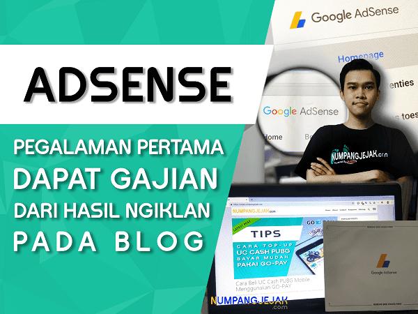 Pertama Kali Gajian Google AdSense dari Hasil Nge-Blog