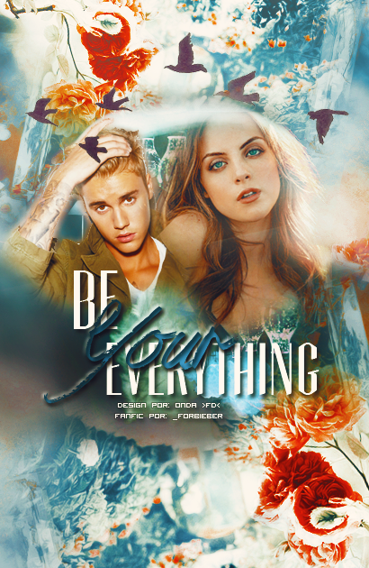 CF: Be Your Everything (_ForBieber)