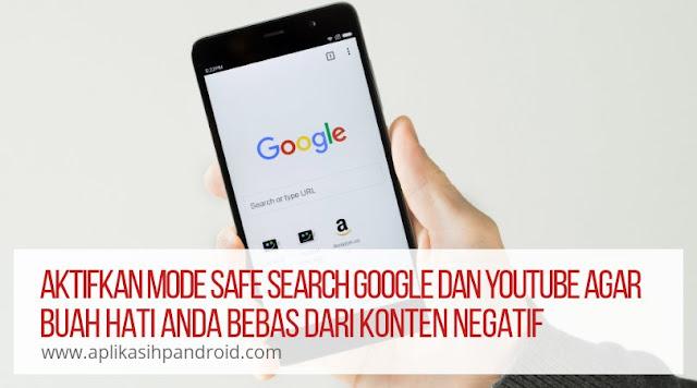 Cara mengaktifkan mode safe search google dan YouTube