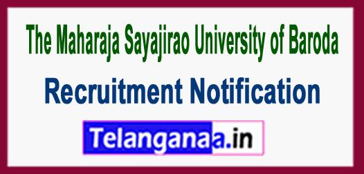 MSU  Maharaja Sayajirao University of Baroda Recruitment Notification 2017