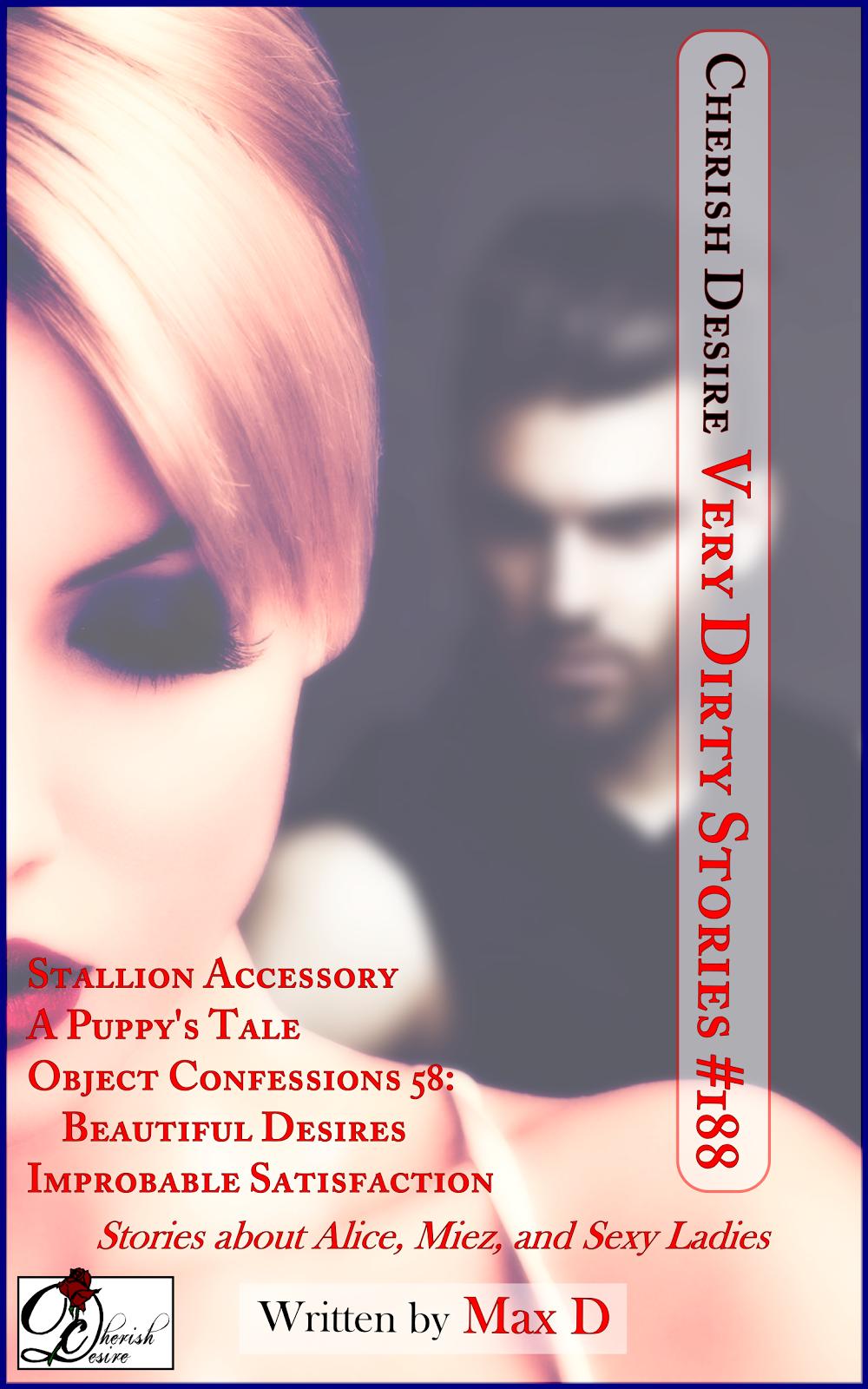 Cherish Desire: Very Dirty Stories #188, Max D, erotica