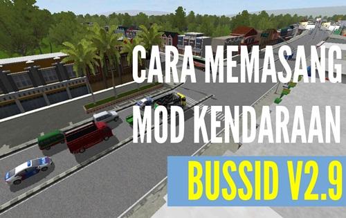 Cara Pasang Sistem Mod Kendaraan Bussid