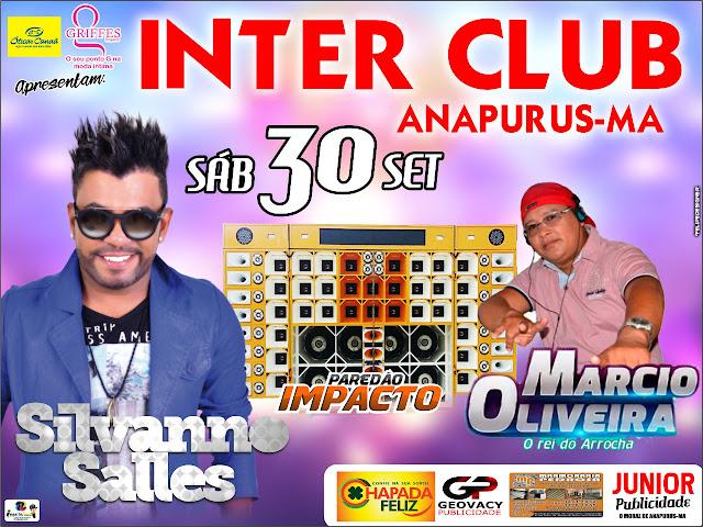 Vem aí, grande show com Silvanno Salles no Inter Club em Anapurus